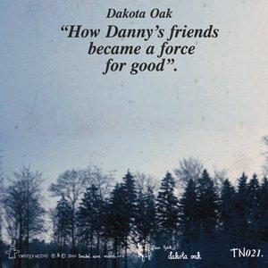 Imagem de 'How Danny's Friends Became A Force For Good'