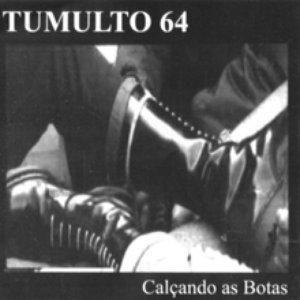 Image for 'Tumulto 64 (SP) - [2004] Calçando As Botas - Capa'