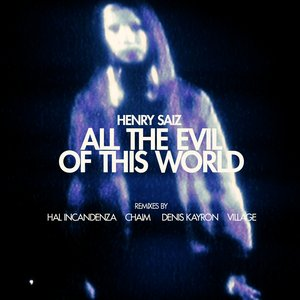 Image for 'All the Evil of This World (Chaim Remix)'
