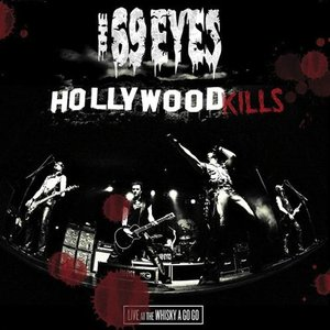 Image for 'Hollywood Kills: Live at the Whisky a Go Go'