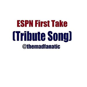 Image for 'ESPN First Take (Tribute Song)'