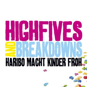 Image for 'Highfives And Breakdowns [2009]'