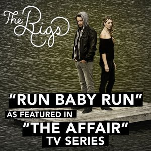 "Image for 'Run Baby Run (As Featured in ""The Affair"" TV Series) - Single'"