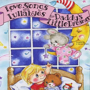 Image for 'Love Songs and Lullabyes for Daddy's Little Dreamer'