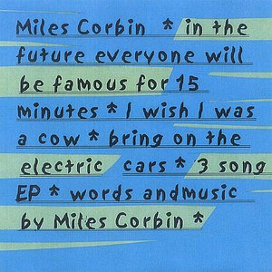 Image for 'In The Future Everyone Will Be Famous For 15 Minutes'