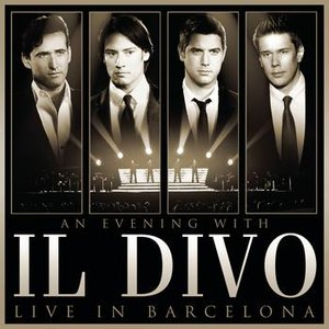 Image for 'An Evening With Il Divo - Live in Barcelona'
