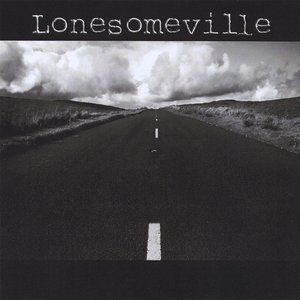 Image for 'Lonesomeville'