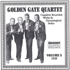 Image for 'Golden Gate Quartet Vol. 3 (1939)'