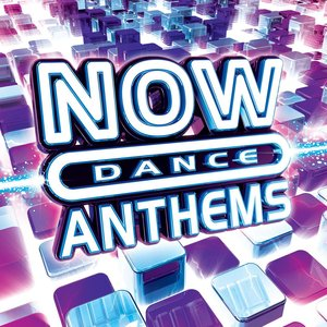 Image for 'NOW Dance Anthems'