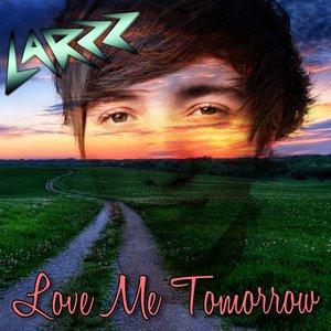 Image for 'Love Me Tomorrow - Single'