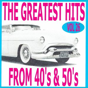 Bild für 'The greatest hits from 40's and 50's volume 26'