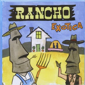 Image for 'Rancho Exotica'