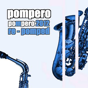 Image for 'Pompero 2012 Re-Pomped (Mbr Radio Remix)'
