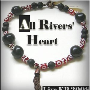 Image for 'All Rivers` Heart (live)'