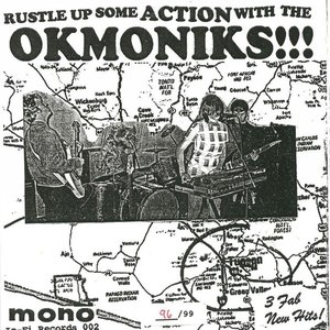 Image for 'Rustle Up Some Action With The Okmoniks!!!'