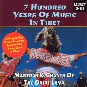 Image for '7 Hundred Years Of Music In Tibet'
