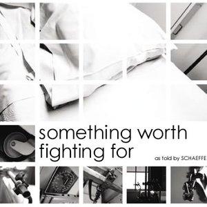 Imagem de 'Something Worth Fighting For'