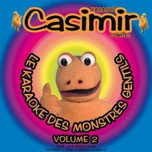 Image for 'Casimir: Le karaoké des monstres gentils, vol. 2'