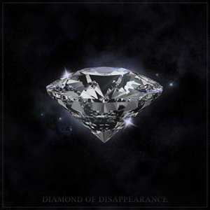 Image for 'Diamond of Disappearance'