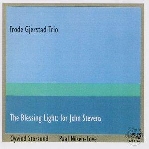 Imagem de 'The Blessing Light: For John Stevens'