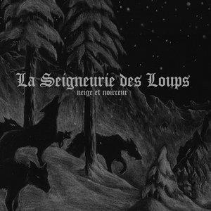 Image for 'La Seigneurie Des Loups'
