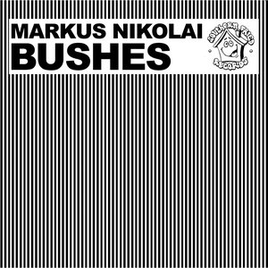 Image for 'Bushes'