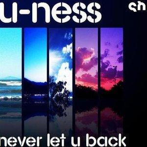 Image for 'U-Ness - Never Let U Back'