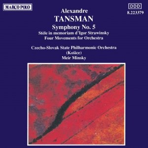 Immagine per 'TANSMAN: Symphony No. 5 / Four Movements'