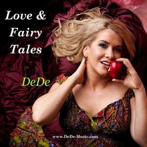 Image for 'Love & Fairy Tales by DeDe'