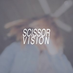Image for 'Scissor Vision'
