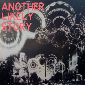 Image for 'Another Likely Story'