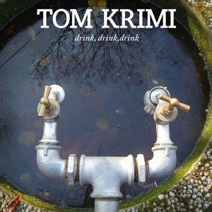Image for 'Drink, Drink, Drink'