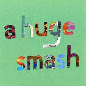 Image for 'a huge smash'