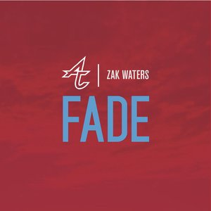 Immagine per 'Fade (feat. Zak Waters)'