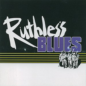 Image for 'Ruthless Blues'