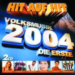 Bild für 'HIT AUF HIT - DIE ERSTE 2004 - VOLKSMUSIK CD Set'