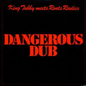 Image for 'Dangerous Dub'