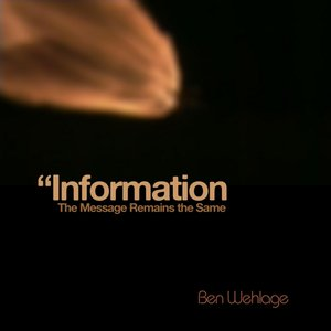 Image pour 'Information: The Message Remains the Same'