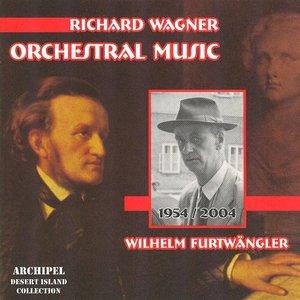 Image for 'Richard Wagner : Orchestral Music'