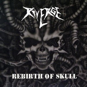 Immagine per 'Rebirth Of Skull'