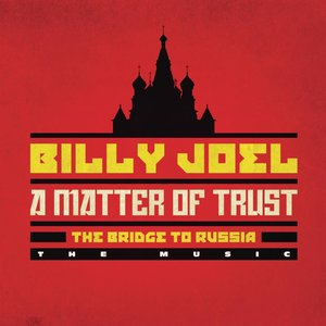 Image for 'A Matter of Trust: The Bridge to Russia - The Music'