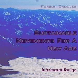 Image for 'Sustainable Movements for A New Age'
