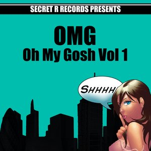 Image for 'Oh my Gosh Vol 1'