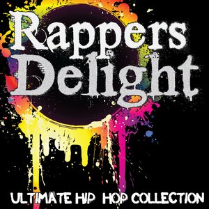 Image for 'Rapper's Delight: Ultimate Hip-Hop Collection'