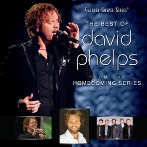 Immagine per 'The Best Of David Phelps'