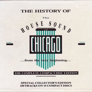 Image for 'The History of the House Sound of Chicago'