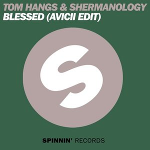 Image for 'Blessed (Avicii Edit)'