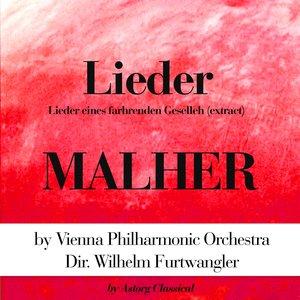 Image for 'Malher : Lieder (Lieder Eines Farhrenden Geselleh (Extract))'