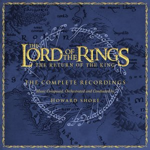 Image for 'The Lord of the Rings: The Return of the King: The Complete Recordings'
