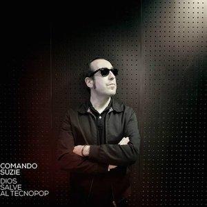 Immagine per 'Dios Salve Al Tecnopop'